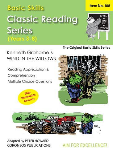Wind in the Willows by Kenneth Grahame Yrs 3 to 8 (Basic Skills No. 108)