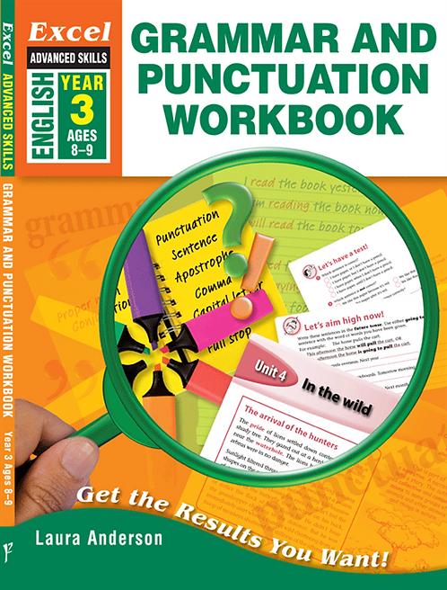 Excel Advanced Skills: Grammar and Punctuation Workbook Year 3