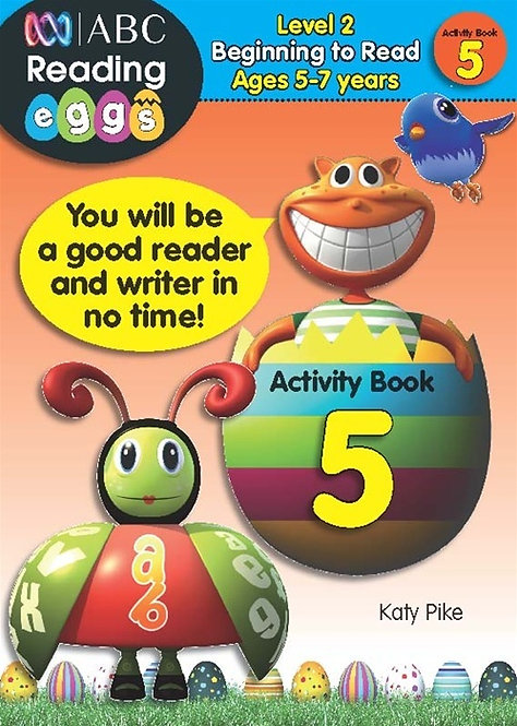 ABC Reading Eggs Activity Book 5 Level 2 Beginning to Read Ages 5-7