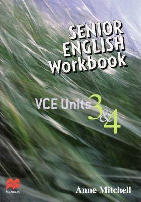 Senior English Workbook : VCE Units 3&4
