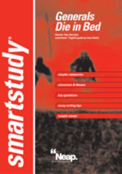 NEAP Smartstudy Guide: Generals Die in Bed