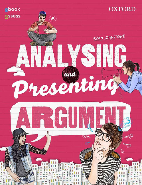 Analysing and Presenting Argument 4E (PRINT + DIGITAL)
