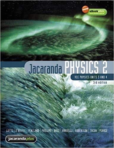 Jacaranda Physics 2 3E VCE Units 3&4 & eBookPLUS