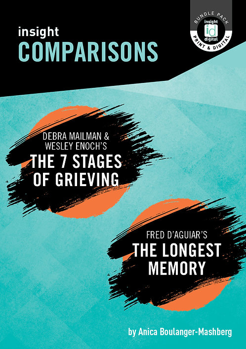 Insight Comparison: The 7 Stages of Grieving/The Longest Memory (PRINT+ DIGITAL)