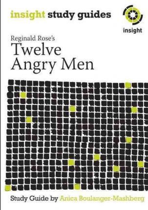 Insight Text Guide: Twelve Angry Men