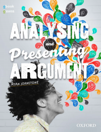 Analysing and Presenting Argument 5E (PRINT + DIGITAL)