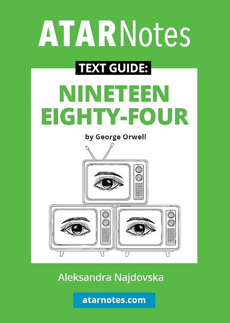 ATARNotes Text Guide: Nineteen Eighty-Four