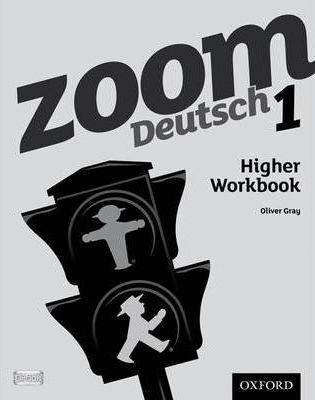 Zoom Deutsch 1 Higher Workbook
