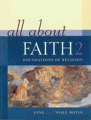 All About Faith 2 : Foundations of Religion