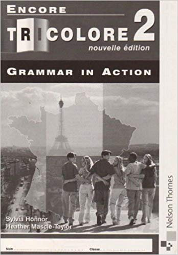 Encore Tricolore Nouvelle 2 Edition Grammar in Action Workbook