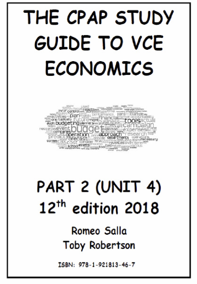 The CPAP Study Guide to VCE Economics Part 2 Unit 4 12E
