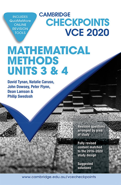 Cambridge Checkpoints VCE Mathematical Methods Units 3&4 2020