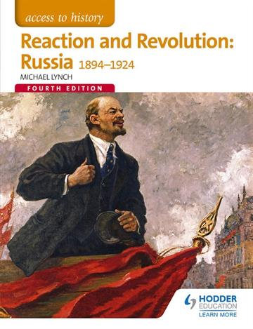 Access to History: Reaction and Revolution : Russia 1894-1924 4E