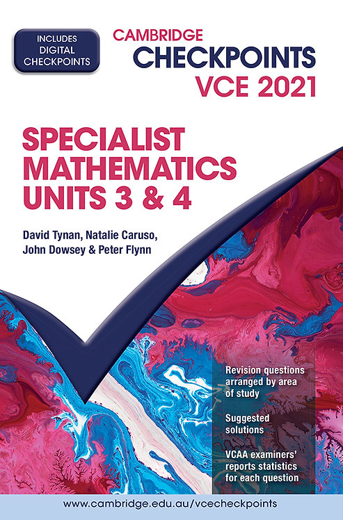 Cambridge Checkpoints VCE Specialist Mathematics Units 3&4 2021