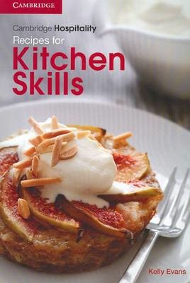 Cambridge Hospitality - Recipes for Kitchen Skills (PRINT + DIGITAL)
