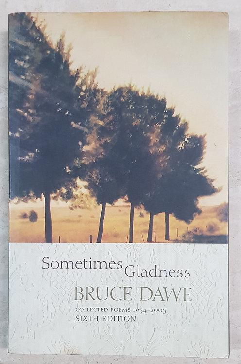 Sometimes Gladness (SECOND HAND)