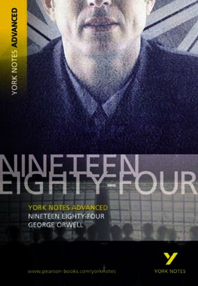 York Advanced Notes: Nineteen Eighty-Four