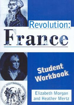 Revolution: Student Workbook : France