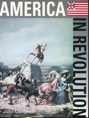 The Spirit of Change: America in Revolution