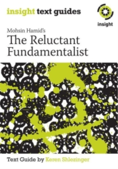 Insight Text Guide: The Reluctant Fundamentalist