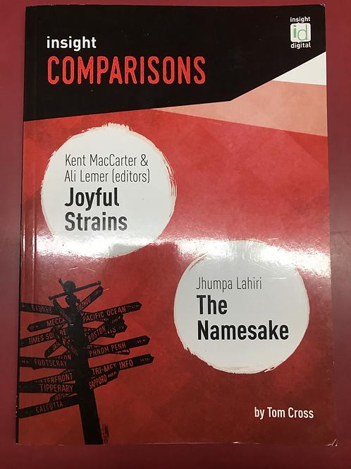 Insight Comparisons: Joyful Strain/The Namesake (SECOND HAND)