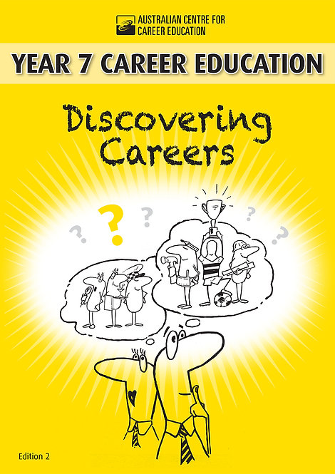 Year 7 Career Education: Discovering Careers