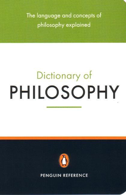 Penguin Dictionary of Philosophy 2E