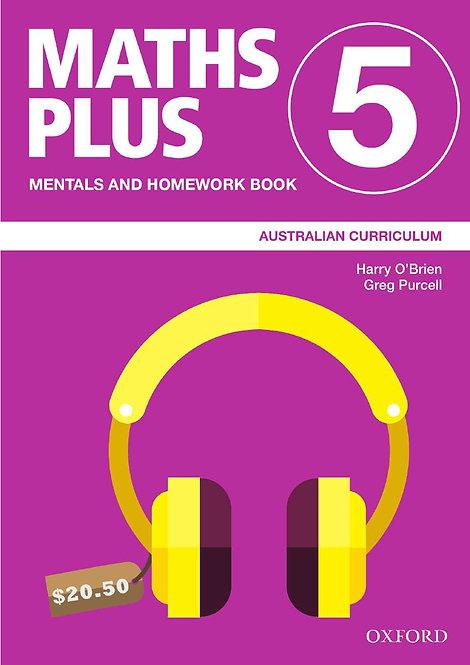 Maths Plus Australian Curriculum Edition Mentals & Homework Book 5 2019 Edition
