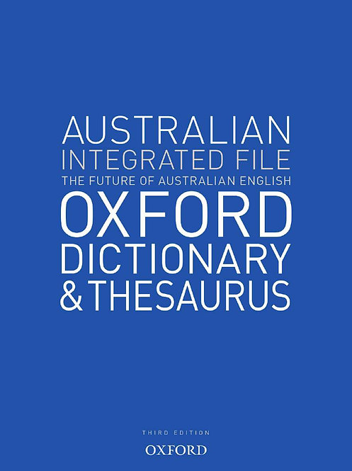 Australian Integrated School File Oxford Dictionary & Thesaurus 3E