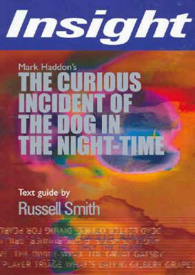 Insight Text Guide: The Curious Incident of the Dog In the Night-time