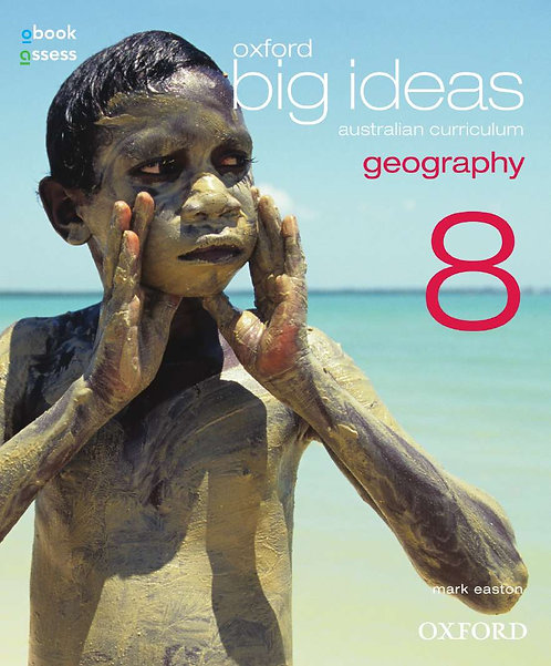 Oxford Big Ideas Geography 8 AC Student book + obook assess (PRINT + DIGITAL)