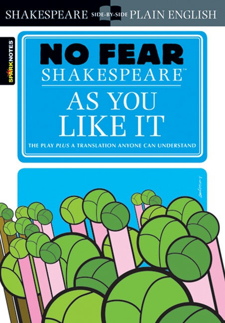 No Fear Shakespeare As You Like It