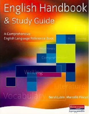The English Handbook and Study Guide : A Comprehensive English Reference Book