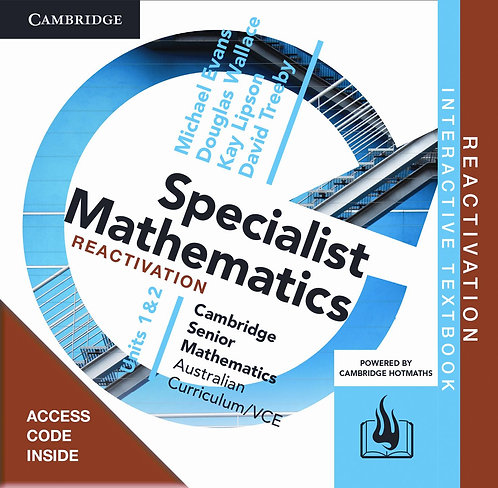 Cambridge Senior Maths: VCE Specialist Mathematics Units 3&4 Reactivation Code
