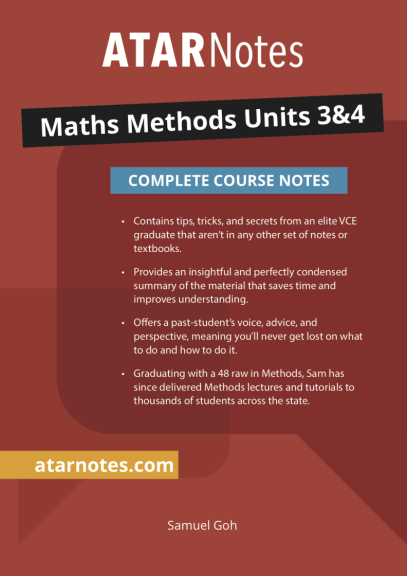 ATARNotes Maths Methods Complete Course Notes Units 3&4