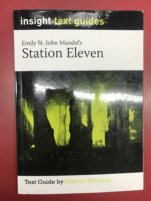 Insight Text Guide: Station Eleven (SECOND HAND)