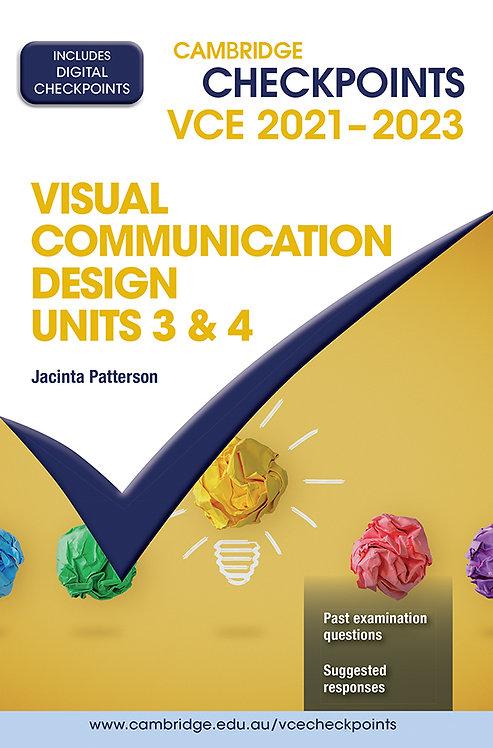 Cambridge Checkpoints VCE Visual Communication Design Units 3&4 2021-23