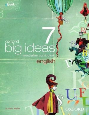 Oxford Big Ideas English 7 Australian Curriculum Student Book + oBook