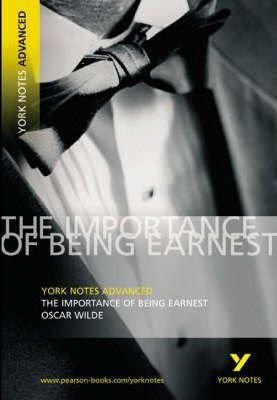 York Advanced Notes: The Importance of Being Earnest