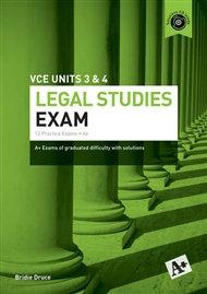 A+ Legal Studies Exam VCE Units 3&4 6E Revised