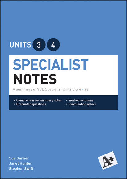 A+Specialist Notes Units 3&4 (PRINT)