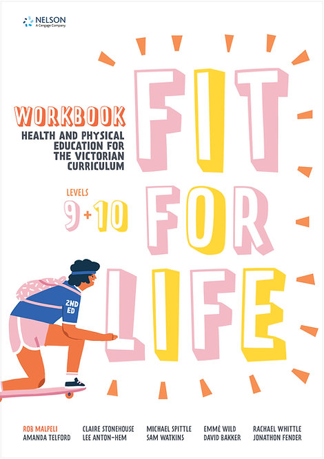 Nelson Fit for Life! Victorian Curriculum Years 9&10 Workbook 2E
