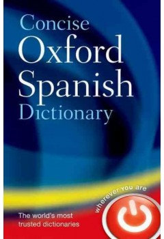Concise Oxford Spanish Dictionary 4E