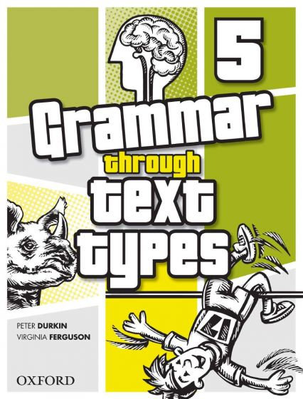 Grammar Through Text Types Book 5