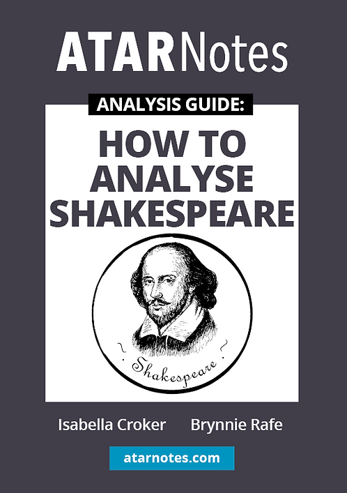 ATARNotes Text Guide: How to Analyse Shakespeare