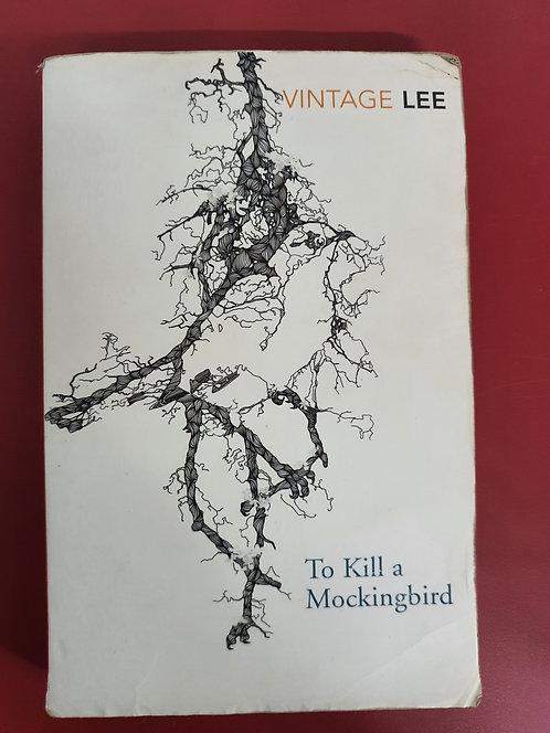 To Kill A Mockingbird: Vintage Classics (SECOND HAND)