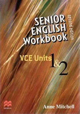 Senior English Workbook : VCE Units 1&2