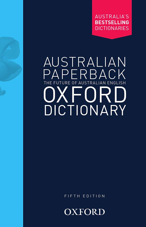 Australian Oxford Paperback Dictionary 5E