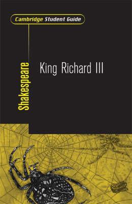 Cambridge Student Guide: King Richard III