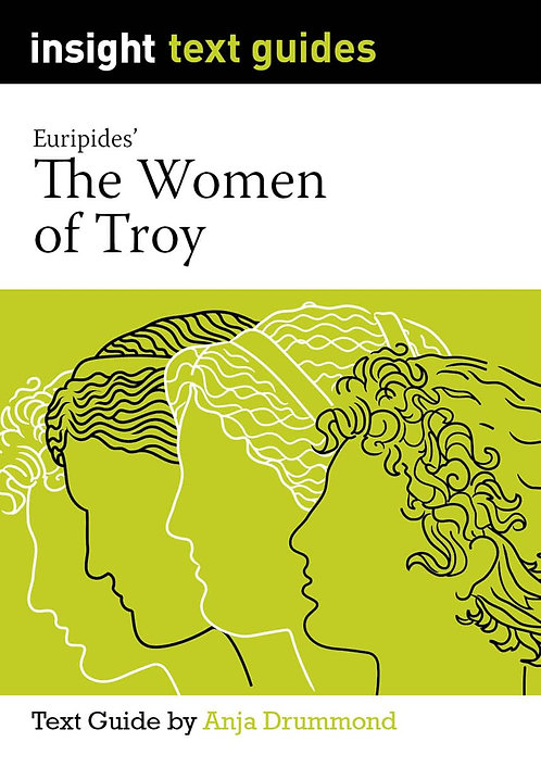 Insight Text Guide: Women of Troy (PRINT)